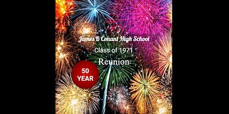 50th Reunion - James B. Conant Class of 1971 tickets