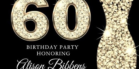 Alison's 60th Birthday Party tickets
