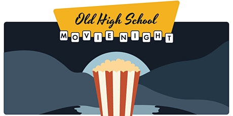 Movie Night at The Old High School tickets