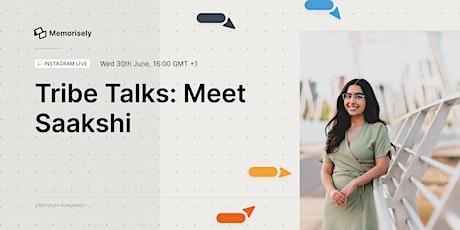 Tribe Talks: Meet Product Designer, Saakshi Dhingra tickets