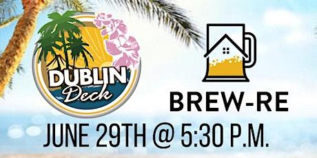 Brew-RE - June 29th @ Dublin Deck tickets