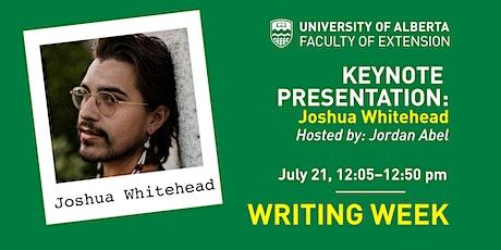 UAlberta Writing Weeks Keynote Address:  Joshua Whitehead tickets