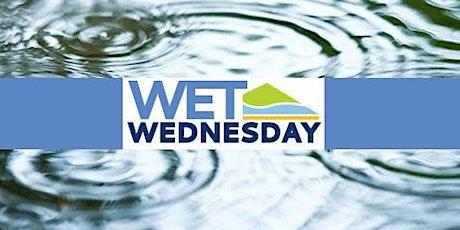 Wet Wednesday tickets