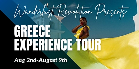 Wanderlust Revolution Presents The Greece Experience Tour tickets