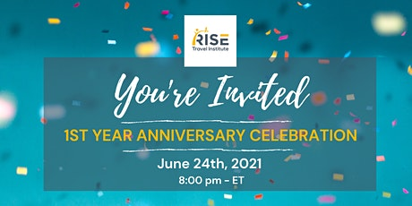 RISE Travel Institute's 1 Year Anniversary Party! tickets