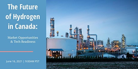 The Future of Hydrogen in Canada:  Market Opportunities & Tech Readiness tickets