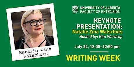 UAlberta Writing Weeks Keynote Address: Natalie Zina Walschots tickets