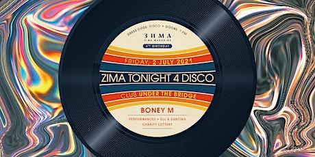 ZIMA Tonight 4 DISCO tickets