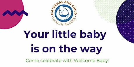 Welcome Baby Virtual Information Session tickets
