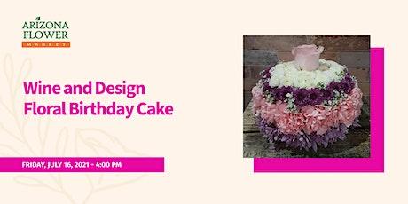 Wine & Design Birthday Cake tickets