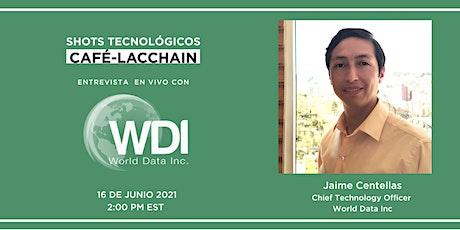 Copia de Café LACChain, Entrevista con World Data boletos