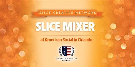 Slice Mixer tickets