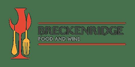 Breckenridge Food & Wine 2022 tickets