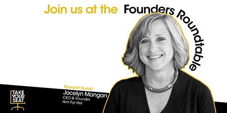 Founders Roundtable with Jocelyn Mangan tickets