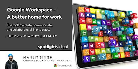 Google Workspace - A better home for work biglietti