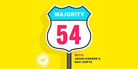 Majority 54 Live Podcast Recording tickets