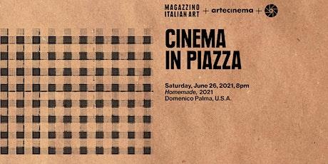 Cinema in Piazza: Artecinema - Homemade tickets