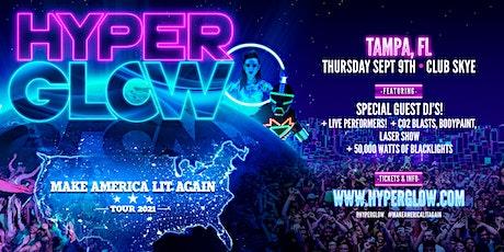 "HYPERGLOW Tampa, FL! - ""Make America Lit Again Tour"" tickets"