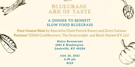 Slow Food Bluegrass Ark of Taste Dinner tickets