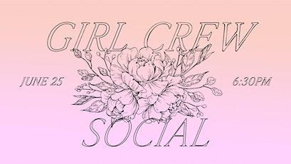 Girl Crew Social tickets