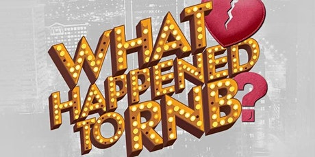What Happened To RnB - Richmond, VA (Rooftop Anniversary) tickets