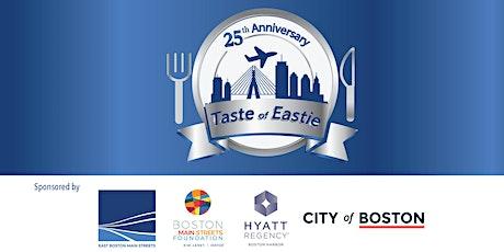 25TH ANNIVERSARY TASTE OF EASTIE 2021 tickets