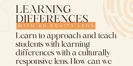 Learning Differences with an Equity Lens tickets