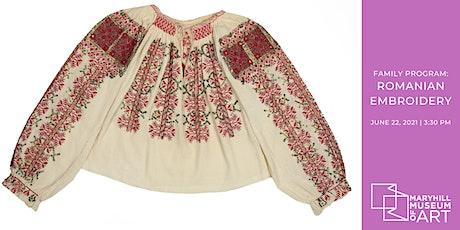 Family Program: Romanian Embroidery tickets