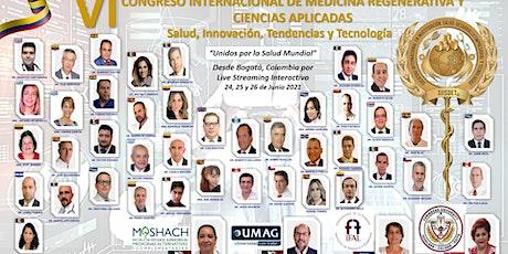 VI CONGRESO INTERNACIONAL DE MEDICINA REGENERATIVA Y CIENCIAS APLICADAS entradas