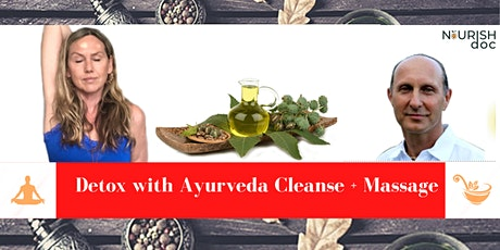 Detox with Ayurvedic Cleanse, Massage and Mental  Health tickets