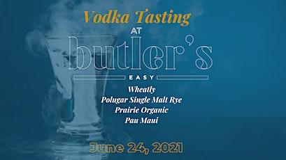 Vodka Tasting at Butler's Easy tickets
