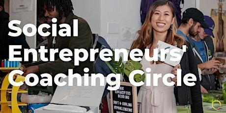 Social Entrepreneurs' Coaching Circle tickets