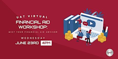 UAT Virtual Financial Aid Workshop: Meet Your Financial Aid Advisor tickets