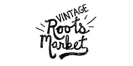 Vintage Roots Market tickets