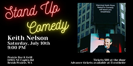 Stand Up Comedy with Keith Nelson tickets