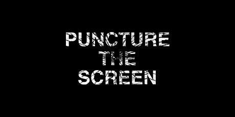 Puncture The Screen tickets