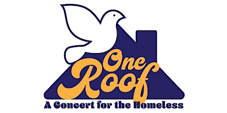 One Roof: A Concert to Benefit the Homeless tickets