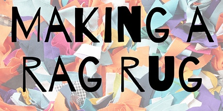 Rag Rug Workshop tickets