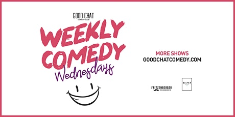 Wednesdays @ Good Chat Comedy Club! tickets