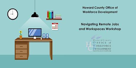 Navigating Remote Jobs and Workspaces Workshop biglietti