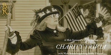 Charity Trivia with Mary Bennet of Brüka Theatre! tickets