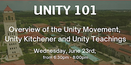 Unity 101 - Overview of the Unity Movement and teaching, Unity Kitchener tickets