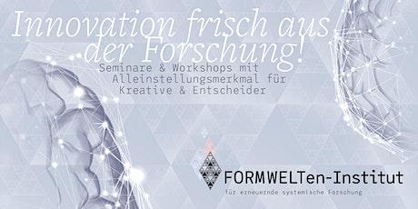 FORMWELT-Forschung – Einführung Tickets