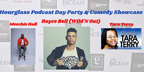 """Day Party & Comedy Showcase ft. Royce Bell (Nick Cannon's)  """"Wild'N Out"""" tickets"""