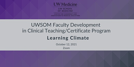 Faculty Development in Clinical Teaching: Learning Environment tickets