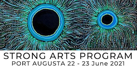 Ku Arts - Strong Arts Program - Port Augusta tickets