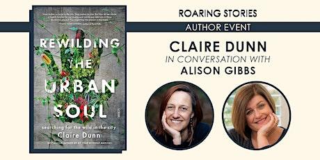 Claire Dunn | Rewilding the Urban Soul tickets