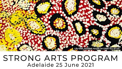 Strong Arts Program - Adelaide tickets