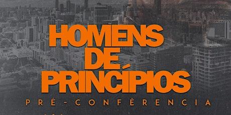 Pré conferência de Homens ingressos