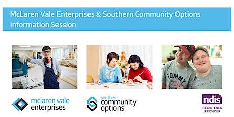 McLaren Vale Enterprises & Southern Community Options Information Session tickets